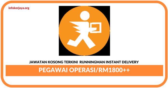 Jawatan Kosong Terkini Pegawai Operasi Di Runningman Instant Delivery