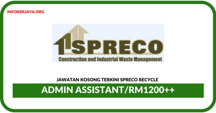 Jawatan Kosong Terkini Admin Assistant Di Spreco Recycle