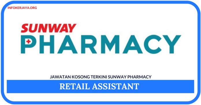 Jawatan Kosong Terkini Retail Assistant Di Sunway Pharmacy