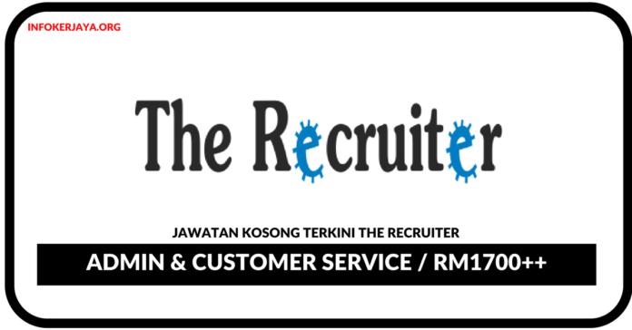 Jawatan Kosong Terkini Admin & Customer Service Di The Recruiter