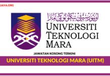 Jawatan Kosong Terkini Universiti Teknologi Mara (UiTM)