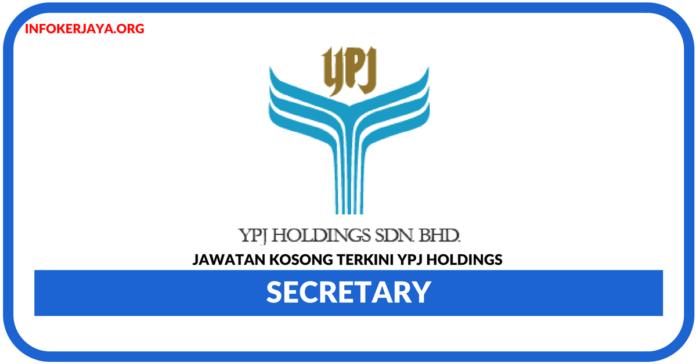 Jawatan Kosong Terkini YPJ Holdings