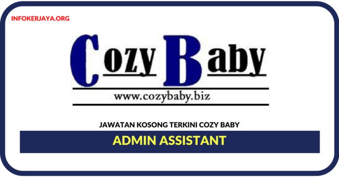 Jawatan Kosong Terkini Admin Assistant Di Cozy Baby