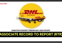 Jawatan Kosong Terkini Associate Record to Report (RtR) Di DHL Asia Pacific