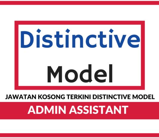 Jawatan Kosong Terkini Admin Assistant Di Distinctive Model
