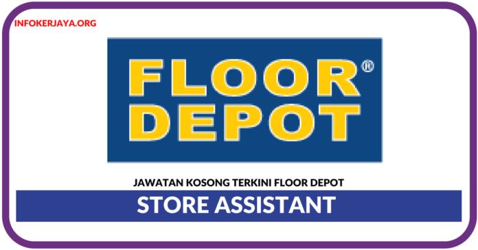 Jawatan Kosong Terkini Store Assistant Di Floor Depot Retail