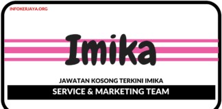 Jawatan Kosong Terkini Service & Marketing Team Di Imika