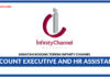 Jawatan Kosong Terkini Account Executive and HR Assistant Di Infinity Channel