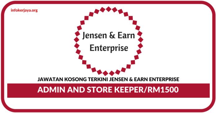 Jawatan Kosong Terkini Admin and Store Keeper Di Jensen & Earn Enterprise