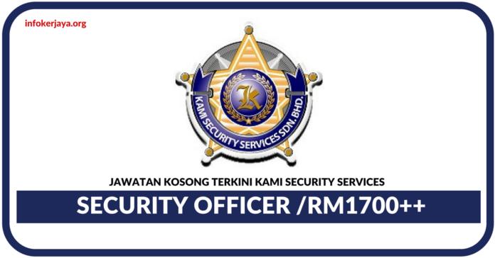 Jawatan Kosong Terkini Security Officer Di KAMI Security Services