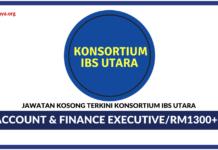 Jawatan Kosong Terkini Account & Finance Executive Di Konsortium IBS Utara