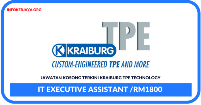 Jawatan Kosong Terkini IT Executive Assistant Di Kraiburg TPE Technology