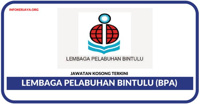 Jawatan Kosong Terkini Lembaga Pelabuhan Bintulu (BPA)