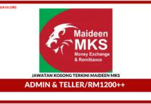Jawatan Kosong Terkini Admin & Teller Di Maideen MKS