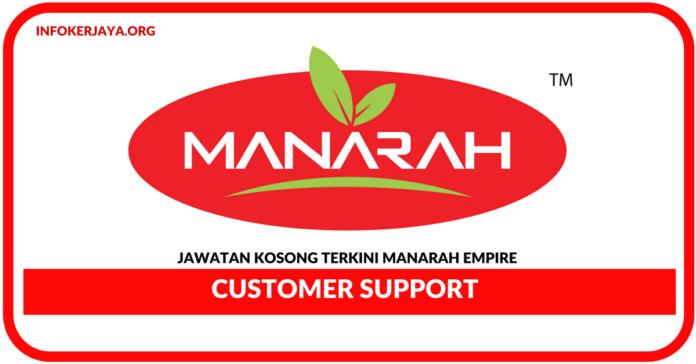 Jawatan Kosong Terkini Customer Support Di Manarah Empire