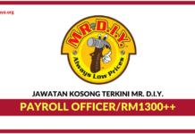 Jawatan Kosong Terkini Payroll Officer Di Mr. D.I.Y. Trading