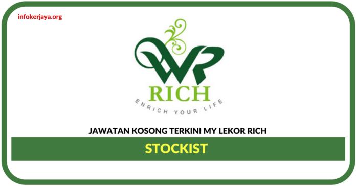 Jawatan Kosong Terkini Stockist Di My Lekor Rich