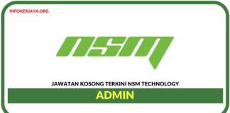 Jawatan Kosong Terkini Admin Di NSM Technology