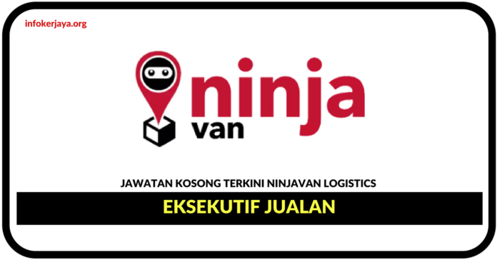 Jawatan Kosong Terkini Eksekutif Jualan Di Ninja Logistics