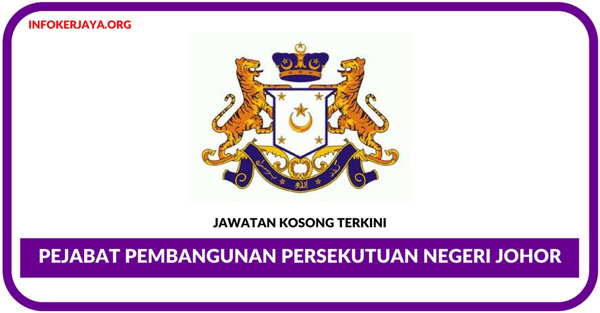 Jawatan Kosong Terkini Pejabat Pembangunan Persekutuan Negeri Johor Jawatan Kosong Terkini
