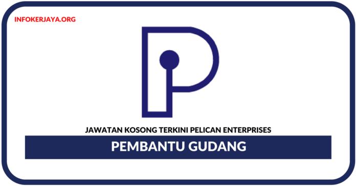 Jawatan Kosong Terkini Pembantu Gudang Di Pelican Enterprises