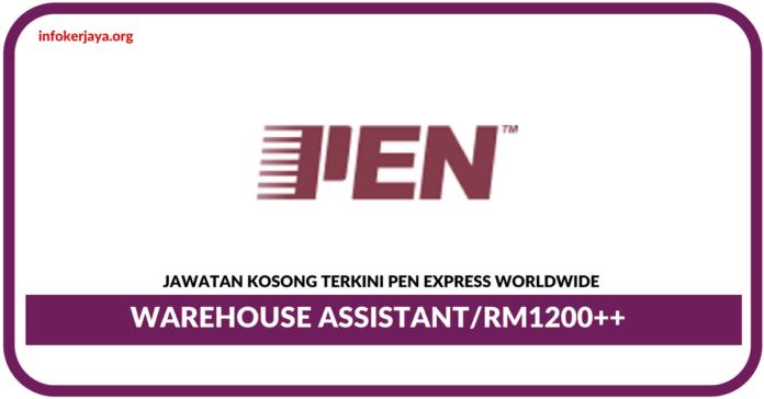 Jawatan Kosong Terkini Di Warehouse Assistant Di Pen Express Worldwide