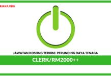 Jawatan Kosong Terkini Clerk Di Perunding Daya Tenaga