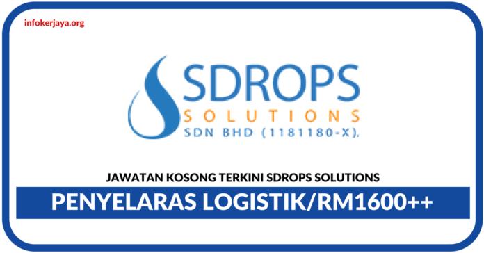 Jawatan Kosong Terkini Penyelaras Logistik Di Sdrops Solutions