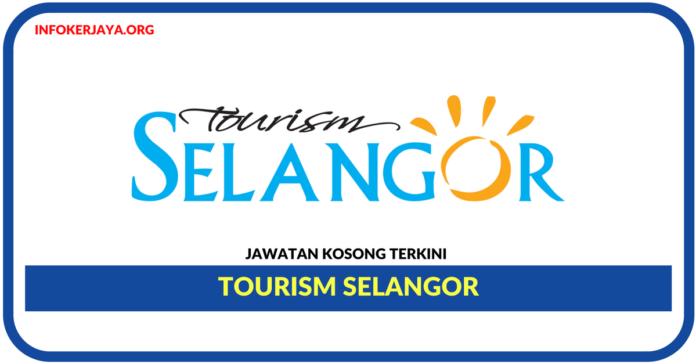 Jawatan Kosong Terkini Tourism Selangor