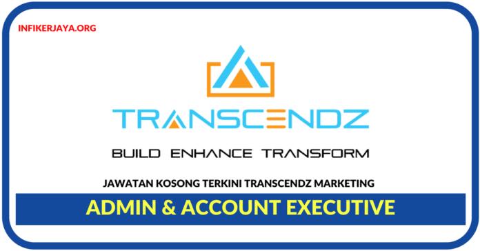 Jawatan Kosong Terkini Admin & Account Executive Di Transcendz Marketing