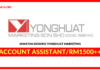 Jawatan Kosong Terkini Account Assistant Di YongHuat Marketing
