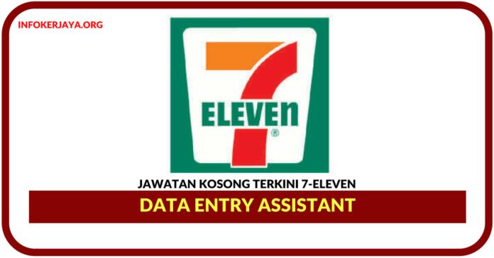 Jawatan Kosong Terkini Data Entry Assistant Di 7-Eleven Malaysia
