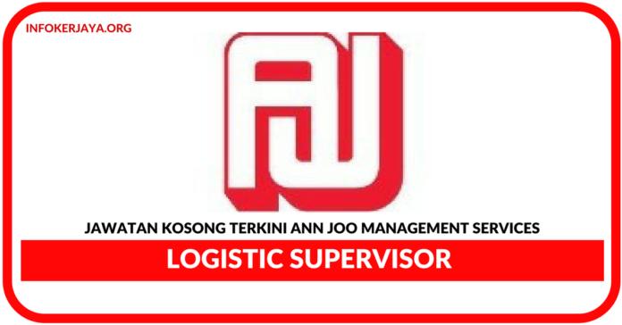 Jawatan Kosong Terkini Logistic Supervisor Di Ann Joo Management Services