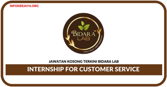 Jawatan Kosong Terkini Internship for Customer Service Di Bidara Lab