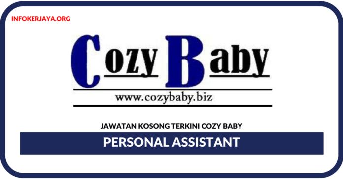 Jawatan Kosong Terkini Personal Assistant Di Cozy Baby