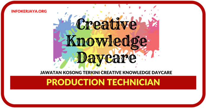 Jawatan Kosong Terkini General Clerk Admin Di Creative Knowledge Daycare