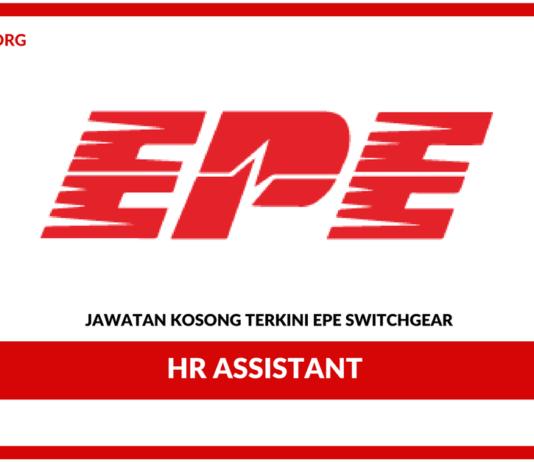 Jawatan Kosong Terkini HR Assistant Di EPE Switchgear