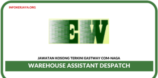 Jawatan Kosong Terkini Warehouse Assistant Di Eastway Com-Naga