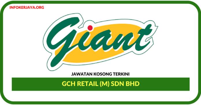 Jawatan Kosong Terkini GCH Retail