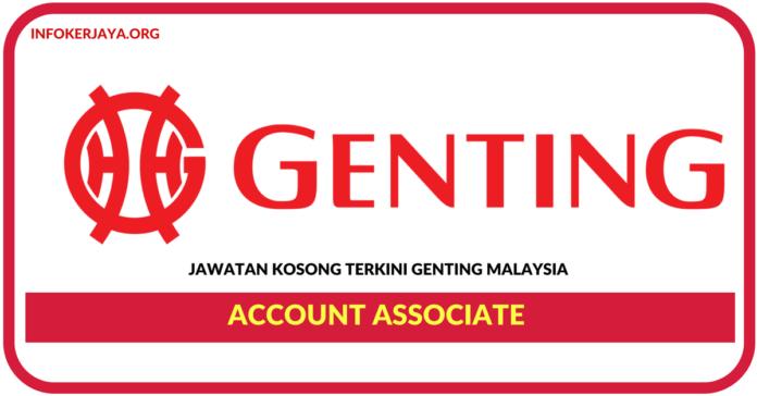 Jawatan Kosong Terkini Account Associate Di Genting Malaysia