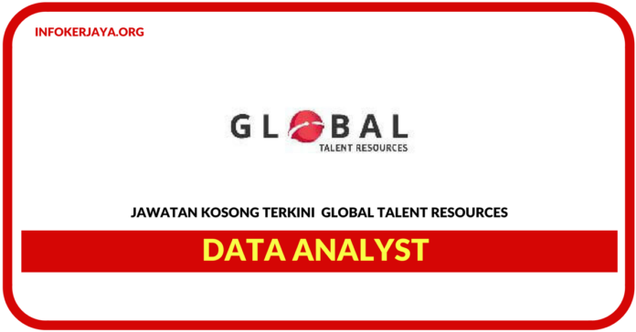 Jawatan Kosong Terkini Data Analyst Di Global Talent Resources