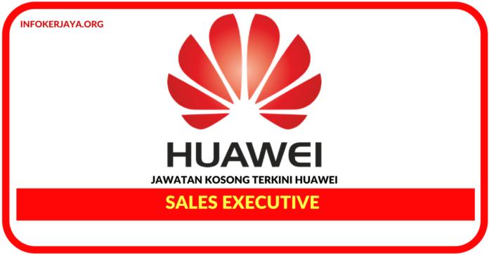 Jawatan Kosong Terkini Sales Executive Di HUAWEI