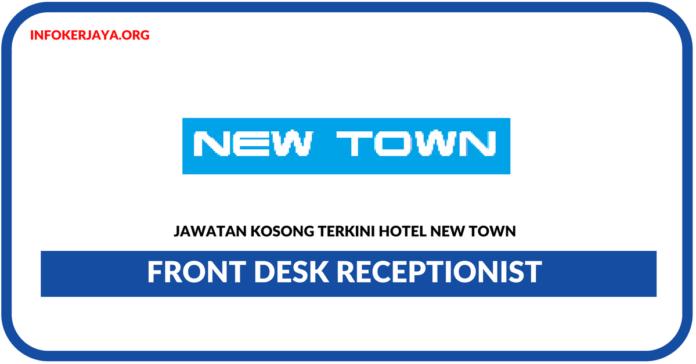 Jawatan Kosong Terkini Front Desk Receptionist Di Hotel New