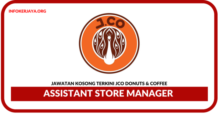 Jawatan Kosong Terkini Assistant Store Manager Di JCO Donuts & Coffee