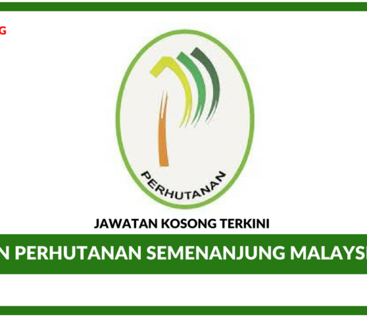 Jawatan Kosong Terkini Jabatan Perhutanan Semenanjung Malaysia (JPSM)