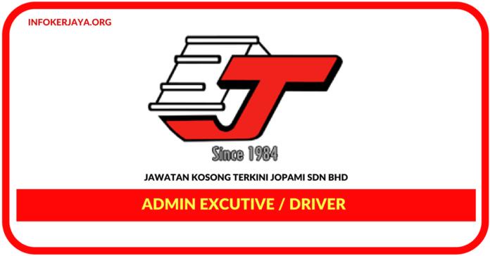 Jawatan Kosong Terkini Admin Excutive / Driver Di Jopami
