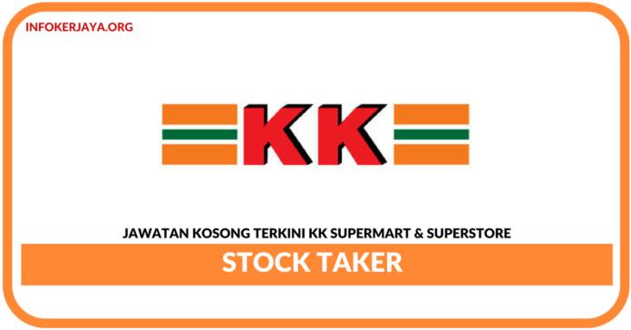 Jawatan Kosong Terkini Stock Taker Di KK Supermart & Superstore