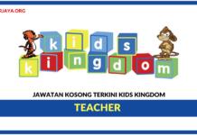 Jawatan Kosong Terkini Teacher Di Kids Kingdom