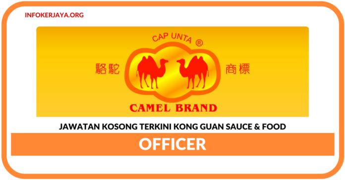 Jawatan Kosong Terkini Officer Di Kong Guan Sauce & Food