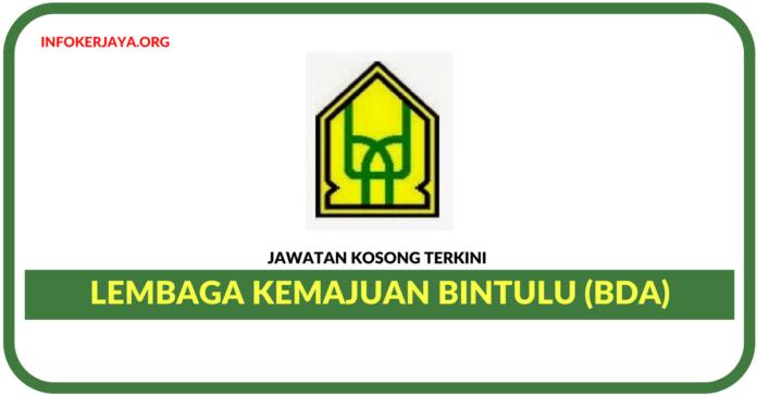 Jawatan Kosong Terkini Lembaga Kemajuan Bintulu (BDA)
